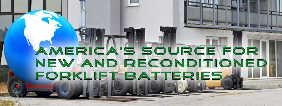 America's Source For New and Reconditioned Forklift Batteries